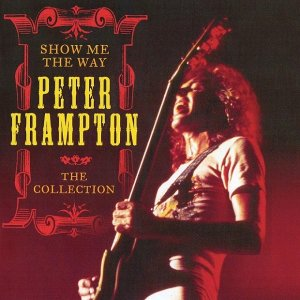 Peter Frampton - Show Me the Way: The Collection (2013)