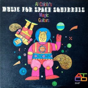 Al Caiola - Music For Space Squirrels (1958)