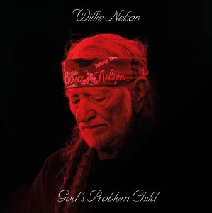 Willie Nelson - Gods Problem Child (2017)