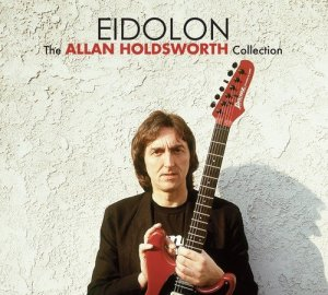 Allan Holdsworth – Eidolon: The Allan Holdsworth Collection [2CD Remastered] (2017)