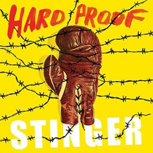 Hard Proof - Stinger (2017)