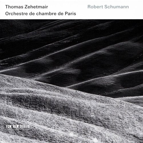 thomas zehetmair orchestre de chambre de paris robert schumann 2016 lossless music. Black Bedroom Furniture Sets. Home Design Ideas