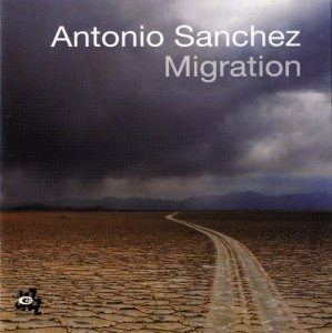 Antonio Sanchez - Migration (2007)