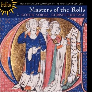 Gothic Voices & Christopher Page - Masters Of The Rolls (1999)