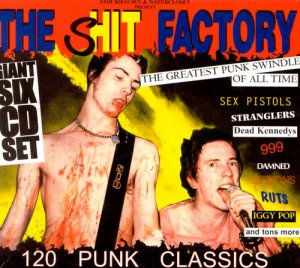 VA - The Shit Factory - The Greatest Punk Swindle Of All Time [6CD Box Set] (1998)