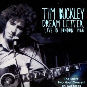 Tim Buckley - Dream Letter: Live in London 1968 (1990) [1995]