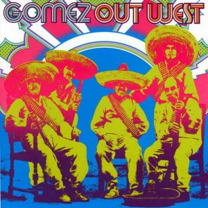 Gomez - Out West [2CD] (2005)