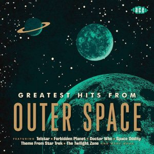 VA - Greatest Hits From Outer Space (2013)