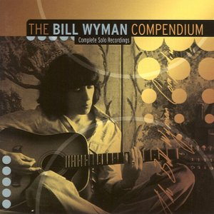 Bill Wyman - The Bill Wyman Compendium: Complete Solo Recording [2CD] (2001)