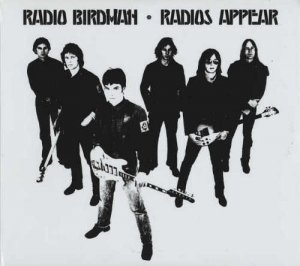 Radio Birdman - Radios Appear [2CD Sire Version] (1977) [Remastered 2015]