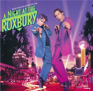VA - A Night At The Roxbury (Music From The Motion Picture) (1998)