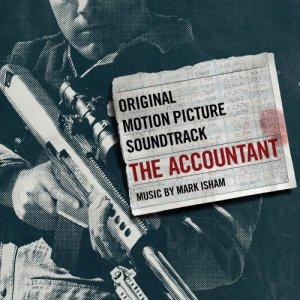 Mark Isham - The Accountant [Original Motion Picture Soundtrack] (2016)