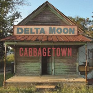 Delta Moon - Cabbagetown (2017)