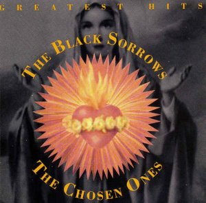 The Black Sorrows - The Chosen Ones (1993)