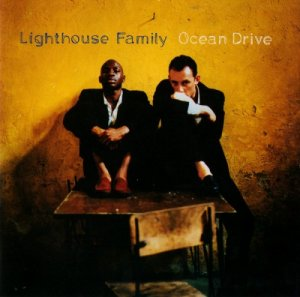 Lighthouse Family - Ocean Drive (1995)
