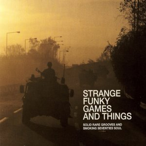 VA - Strange Funky Games And Things (2005)