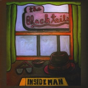 The Black Tails - Inside Man (2010)