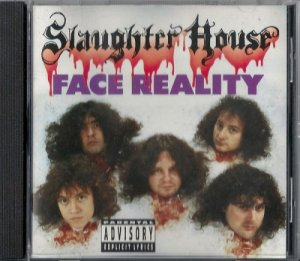 Slaughter House - Face Reality (1991)