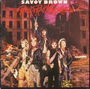 Savoy Brown - Rock'n'Roll Warriors (1999)