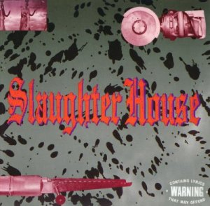 Slaughter House - Slaughter House (1990)