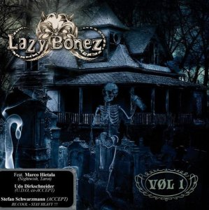 Lazy Bonez - Vol 1 (2013)