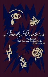 Nick Cave & The Bad Seeds - Lovely Creatures: The Best Of Nick Cave & The Bad Seeds (1984-2014) [Deluxe Edition] (2017)