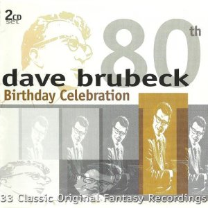 Dave Brubeck - 80th Birthday Celebration (2000)