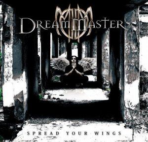 Dream Master - Spread Your Wings (2011)