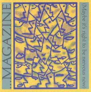 Magazine - Maybe It's Right To Be Nervous Now [3CD Box Set] (2000)