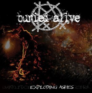 Buried Alive - Exploding Ashes (2015)