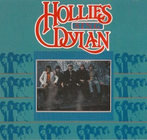 The Hollies - Hollies Sing Dylan (1969) [2005]