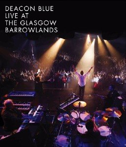 Deacon Blue - Live At Glasgow Barrowlands (2017) [Blu-ray]