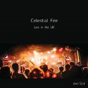 Celestial Fire - Live In The UK (2017) [DVD9]