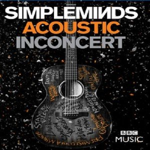 Simple Minds - Acoustic in Concert (2017) [BDRip 1080p]