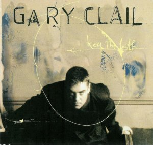 Gary Clail - Keep The Faith (1995)