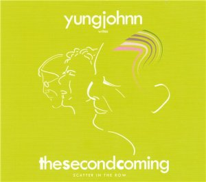 Yungjohnn - The Second Coming (2012)