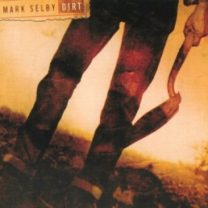 Mark Selby - Dirt (2002)
