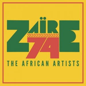 VA - Zaire 74: The African Artists (2017)