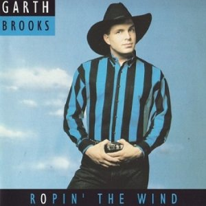 Garth Brooks - Ropin' The Wind [Remastered 2005] (1991)