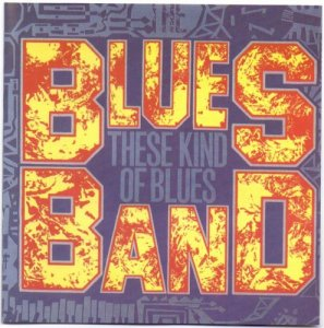 The Blues Band - These Kind Of Blues (1998)