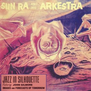 Sun Ra And His Arkestra - Jazz In Silhouette (1991)