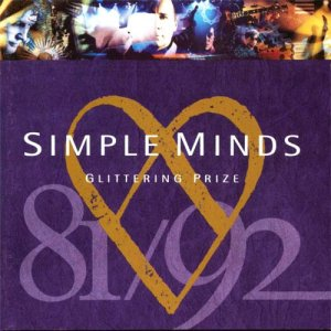 Simple Minds - Glittering Prize 81/92 (1992)
