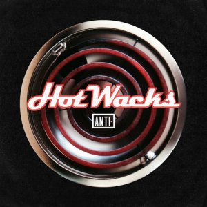 VA - Hot Wacks (2013) Vinyl