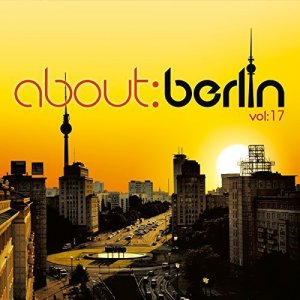 VA - About Berlin Vol.17 [2CD] (2017)