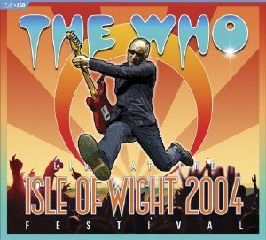 The Who - Live At The Isle Of Wight 2004 Festival (2017) [BDRip 1080p]