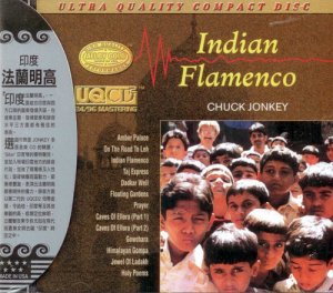 Chuck Jonkey - Indian Flamenco (1999)
