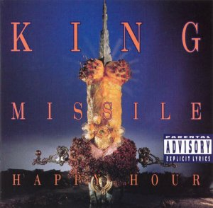 King Missile - Happy Hour (1992)