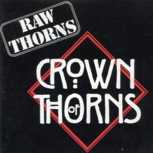 Crown Of Thorns - Raw Thorns: The Unreleased Demos (1994)
