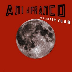 Ani DiFranco - Red Letter Year (2008) [HDTracks]