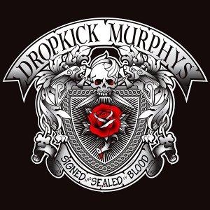 Dropkick Murphys - Signed and Sealed in Blood (2013) [HDTracks]